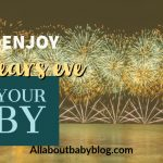 Tips for a good New Year's Eve with your baby